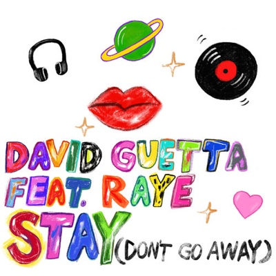 New Music: David Guetta - Stay (Don't Go Away) ft. Raye