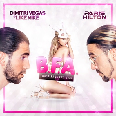 New Music: Dimitri Vegas & Like Mike - Best Friend's Ass ft. Paris Hilton