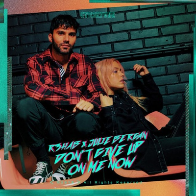 New Music: R3HAB & Julie Bergan - Don't Give Up On Me Now