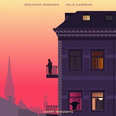 New Music: Felix Sandman & Benjamin Ingrosso - Happy Thoughts