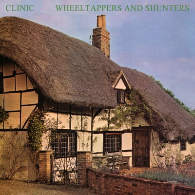 New Album: Clinic - Wheeltappers and Shunters