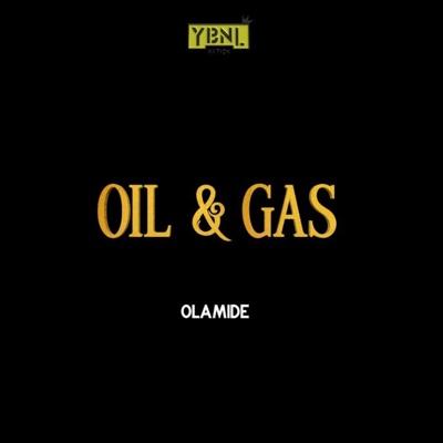 New Music: Olamide – Oil & Gas