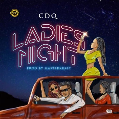 New Music: CDQ – Ladies Night