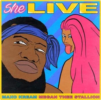 New Music: Maxo Kream - She Live Ft. Megan Thee Stallion