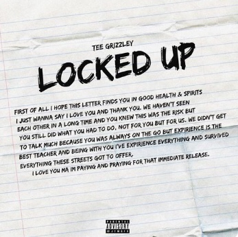 New Music: Tee Grizzley - Locked Up