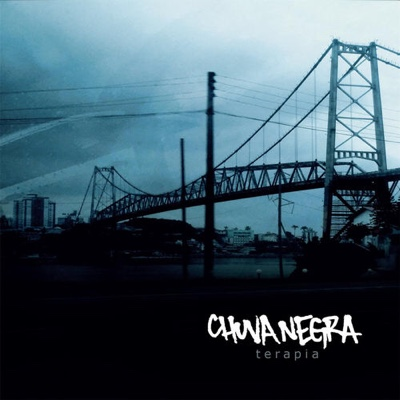 New Album: Chuva Negra - Terapia