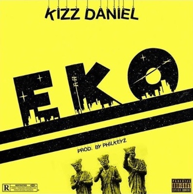 New Music: Kizz Daniel – Eko