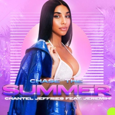 New Music: Chantel Jeffries – Chase The Summer Ft. Jeremih