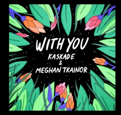 New Music: Kaskade – With You Ft. Meghan Trainor
