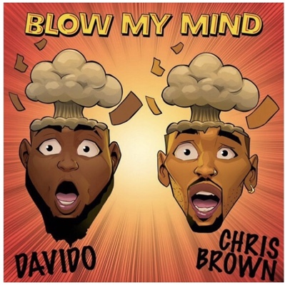 New Music: Davido - Blow My Mind Ft. Chris Brown