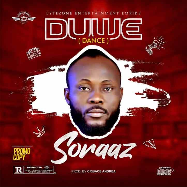 New Music: Soraaz - Duwe (Dance)