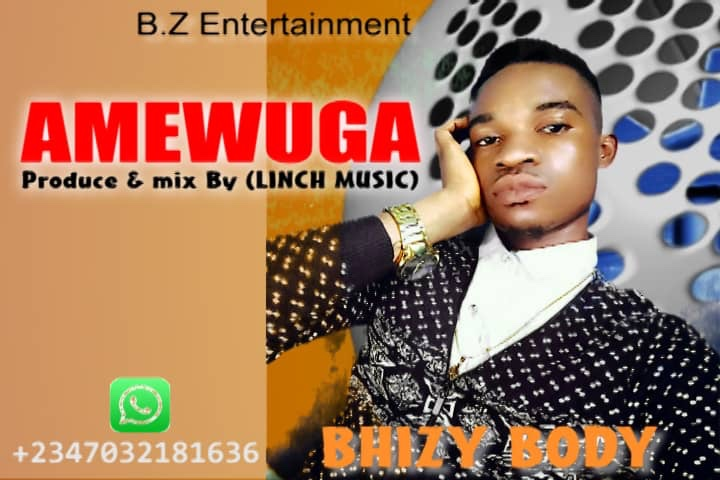 New Music: Bhizy Body - Amewuga
