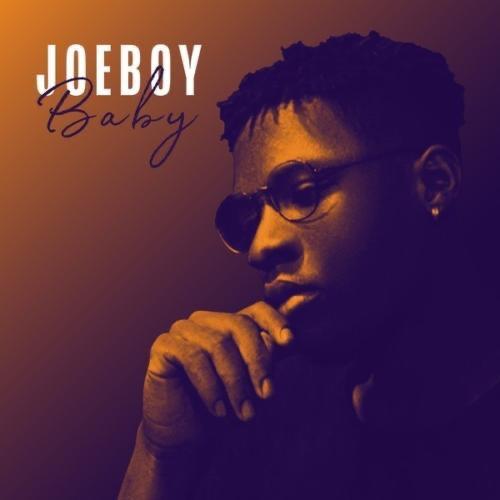 New Music: Joeboy – Baby