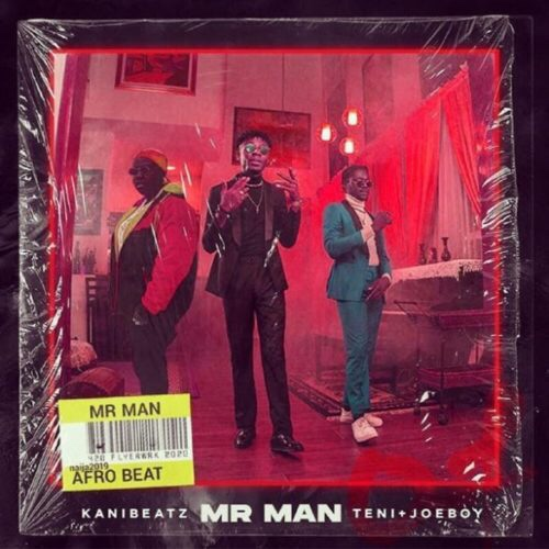 New Music: Kani Beatz – Mr Man Ft. Teni x Joeboy