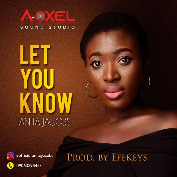 New Music: Anita Jacobs - Let You Know (Prod. By Keeyz)