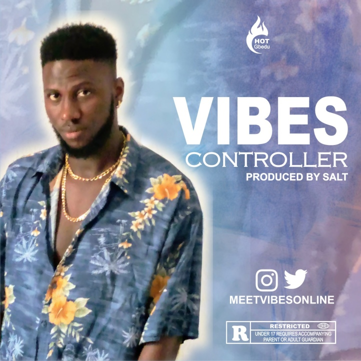 New Music: Vibes - Controller (Prod By Salt)