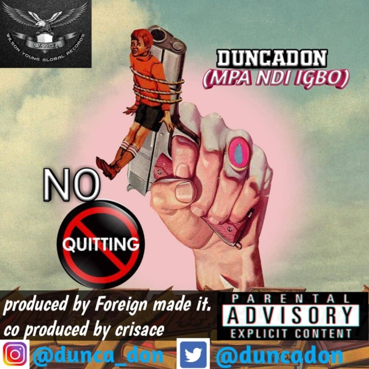 New Music: Dunca Don - No Quitting