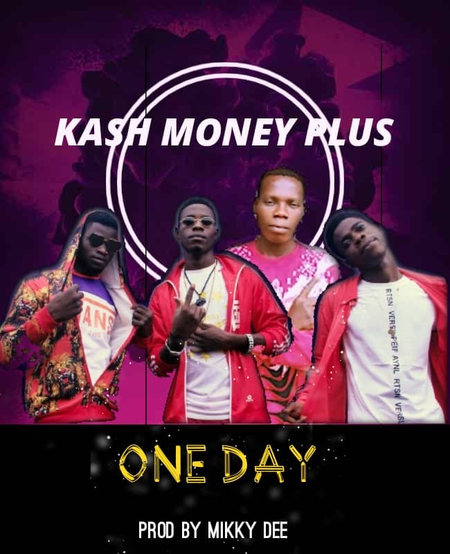 New Music: Kash Money Plus - One Day (Prod By Mikky Dee)