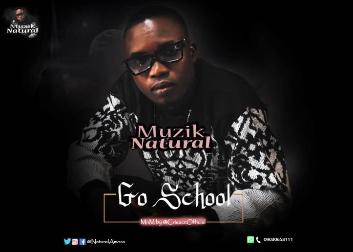 New Music: Muzik Natural - Go School