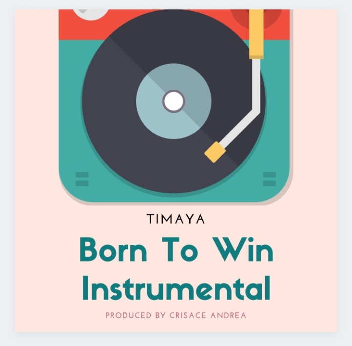 Instrumental: Timaya - Born To Win (Prod By Crisace Andrea)