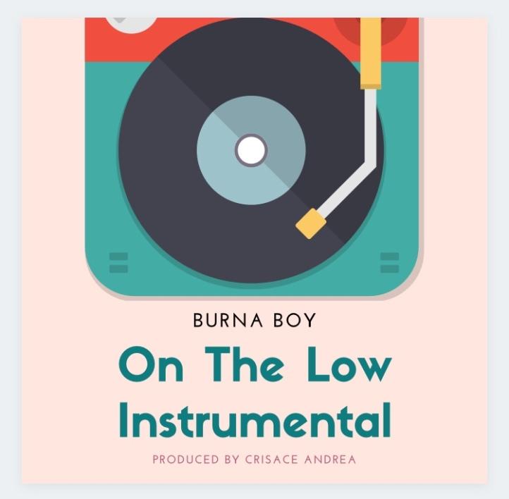 Instrumental: Burna Boy - On The Low Remake (Prod. By Crisace)