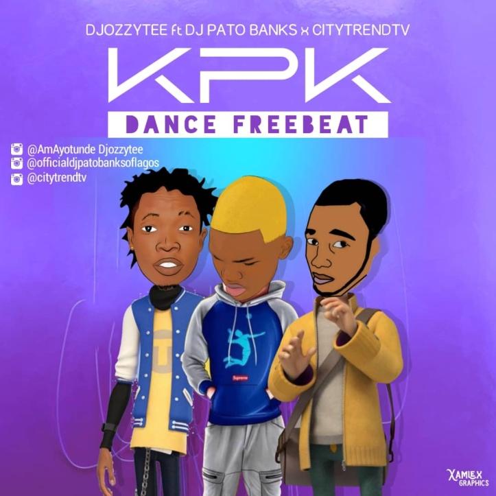 Free Beat: Djozzytee Ft DJ Pato Banks x Citytrendtv - (KPK) Ko Por Ke