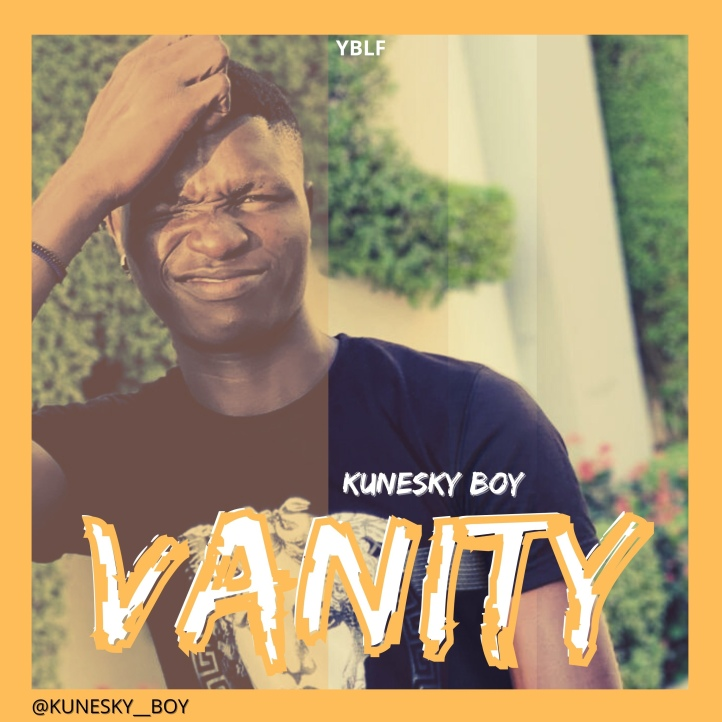 New Music: Kunesky Boy - Vanity (Prod By Crisace Andrea)