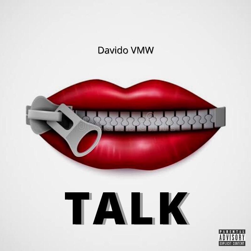 New Music: Davido VMW - Talk